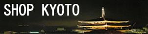 SHOP KYOTO
